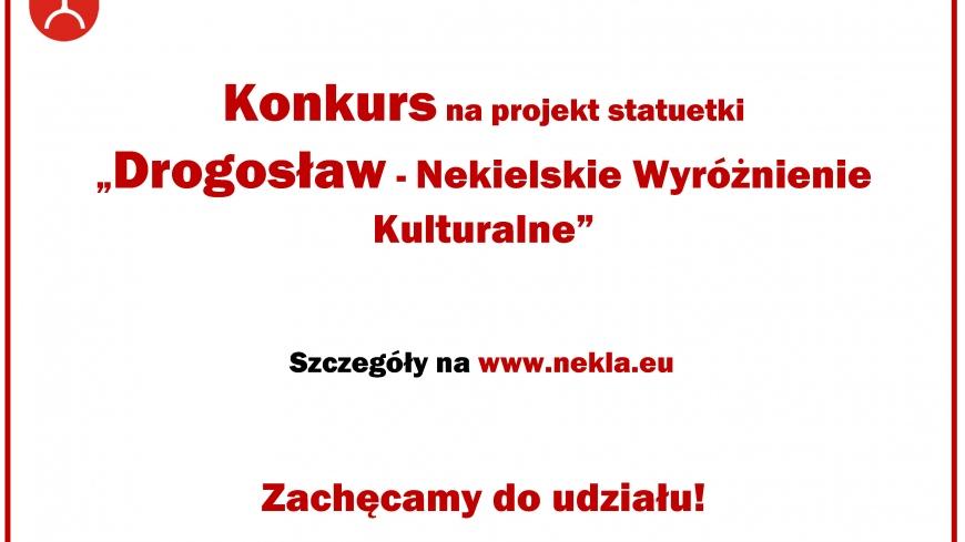 """Konkurs na projekt statuetki """"DROGOSŁAW"""""""
